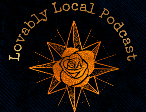 Lovably Local Podcast (Episode 2): Save Our Stories
