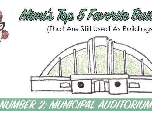 Mimi's Number 2: Municipal Auditorium